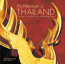 architecture of thailand a guide to traditional and comtemporary