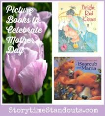 mothers day books celebrate s day with special picture books