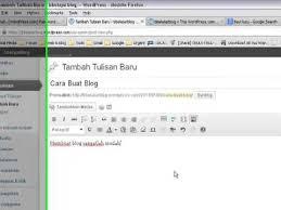 cara membuat blog tulisan cara buat post atau tulisan di blog wordpress youtube