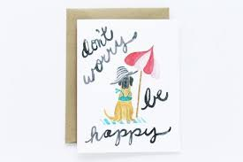 happy cards don t worry be happy card lydia pugs