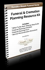 funeral planning checklist resource kit kuratko nosek funeral home and cremation services