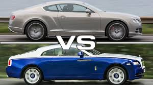 bentley wraith 2017 2016 bentley continental gt vs 2015 rolls royce wraith youtube