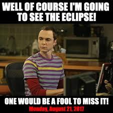 Sheldon Meme - sheldon s going what about you american eclipse usa
