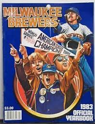 1983 yearbook photos milwaukee brewers 1983 official yearbook program 1982 american