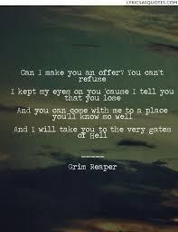 grim reaper quotes 9 quotes lyrics as quotes