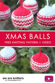 how to knit xmas ball holiday ornaments we are knitters studio