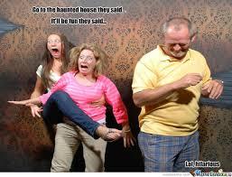 Haunted House Meme - hilarious haunted house by punslinger meme center