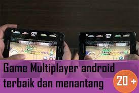 membuat game android menjadi offline 29 game multiplayer android terbaik dan menantang