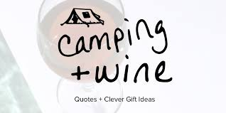 wedding gift quotes wine cing quotes and gift ideas sip bite go recipes