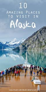 beautiful places to visit in usa best 25 alaska ideas on pinterest alaska destinations alaska