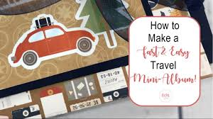 travel photo album how to make a fast easy travel mini album