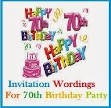 sample invitation wordings invitation wordings for 70th birthday
