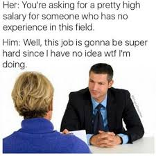 dopl3r com memes her youre asking for a pretty high salary for