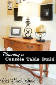 build a console table planning a console table build