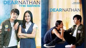 film dear nathan episode terakhir sama sama bikin baper berikut 5 momen dear nathan the series yang