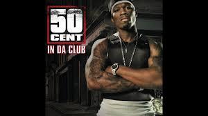 50 Cent Birthday Meme - 50 cent in da club alternate clean version youtube
