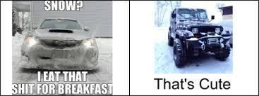 jeep snow meme lets see your best jeep memes page 2 jeep wrangler tj forum