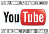 Hit The Floor On Youtube - gameplays on youtube in a nutshell let the bodies hit the floor