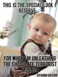 Chocolate Memes - skeptical baby meme and the chocolate terrorist
