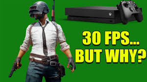 player unknown battlegrounds xbox one x fps so playerunknown s battlegrounds will now only be 30 fps on the