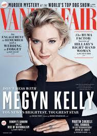 Pretty Mess Vanity Blowhards Beware Megyn Kelly Will Slay You Now Vanity Fair