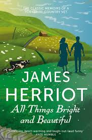 all things bright and beautiful james herriot 2 amazon co uk