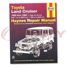 haynes toyota land cruiser fj40 43 45 55 60 68 82 repair manual