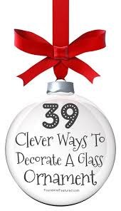 best 25 clear ornaments ideas on ornament crafts