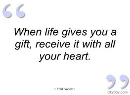 when gives you a gift enid ivanov quotes and sayings