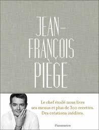 jean françois piège le chef étoilé nous livre ses menus et plus de