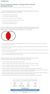 how to compare characters settings u0026 events quiz u0026 worksheet for