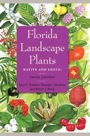 florida landscape plants native and exotic third edition u2013 the