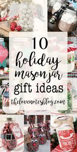 mason jar gift ideas the love notes blog