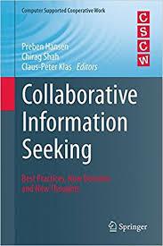 Seeking Best Collaborative Information Seeking Best Practices New