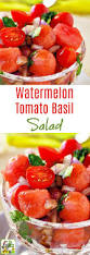 Easy Salad Recipe by Easy Watermelon Tomato Basil Salad This Mama Cooks On A Diet