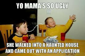 Haunted House Meme - she walked into a haunted house and came out with an application