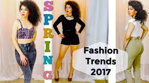 spring spring and summer 2017 trends youtube