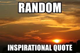 Meme Quote Generator - random inspirational quote inspirational sunset meme generator