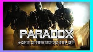 paradox rainbow six siege kill montage innovate clan youtube