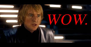 Owen Wilson Meme - star wars but all of the lightsaber sounds are owen wilson saying