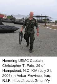 Usmc Memes - honoring usmc captain christopher t pate 29 of hstead nc kia