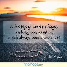 Short Marriage Quotes A Happy Marriage Is A Long Conversation Marriage Quotes