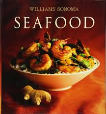 williams sonoma recipes thanksgiving williams sonoma collection seafood carolyn miller 9780743261883