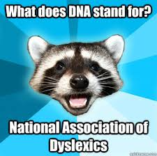 What Does Meme Stand For - what does dna stand for national association of dyslexics lame