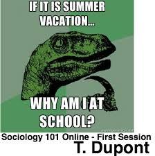 Summer School Meme - summer class consumption