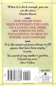 Words Of Comfort In Time Of Loss Healing After Loss Daily Meditations For Working Through Grief