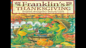 kids books about thanksgiving franklin u0027s thanksgiving youtube