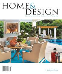 Home Design Magazines Home U0026 Design Magazine Annual Resource Guide 2014 Southwest