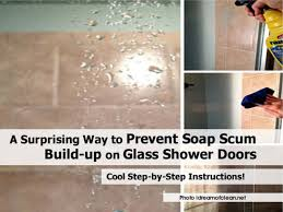 Clean Shower Doors A Surprising Way To Prevent Soap Scum Build Up On Glass Shower Doors