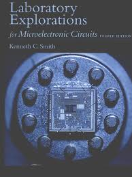 microelectronic circuits laboratory explorations manual by sedra
